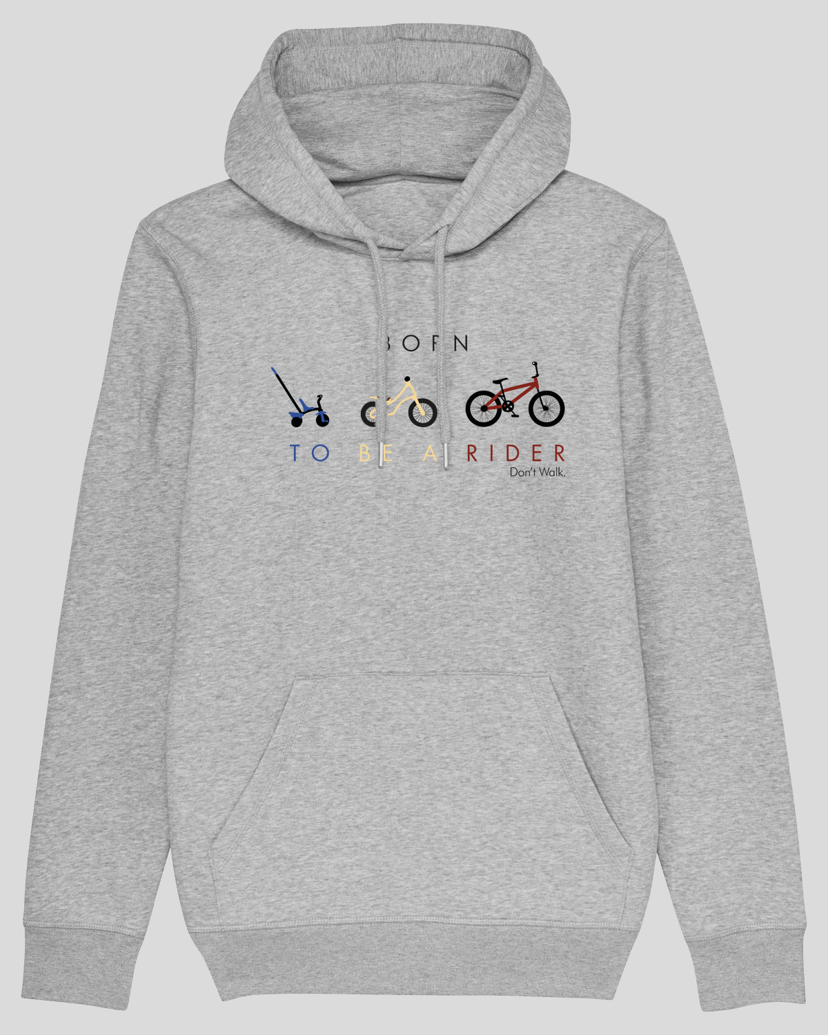 a79f19438d991 Hoodies Born To Be Rider - Don't walk.